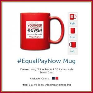 #EqualPayNow Mug